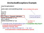 uncheckedexceptions example