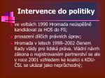 intervence do politiky