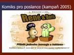 komiks pro poslance kampa 2005