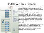 ortak veri yolu sistemi