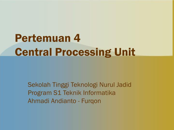 pertemuan 4 central processing unit n.