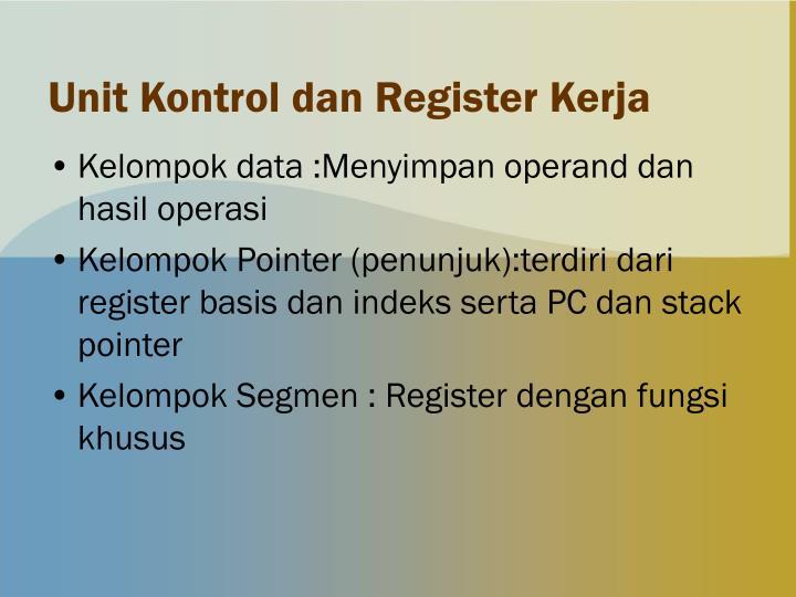 Unit Kontrol dan Register Kerja