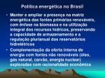 pol tica energ tica no brasil1