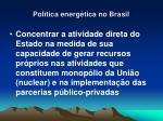 pol tica energ tica no brasil3