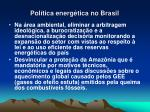 pol tica energ tica no brasil5