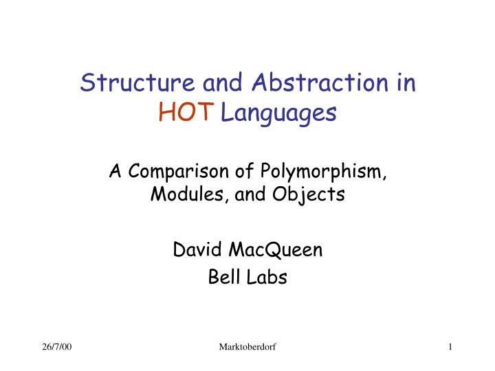 structure and abstraction in hot languages n.