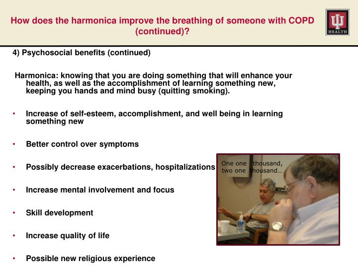How does the harmonica improve the breathing of someone with COPD (continued)?