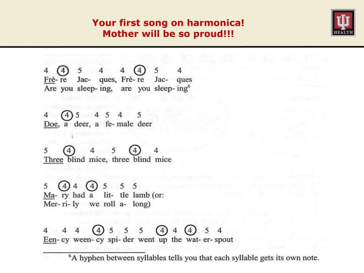 Your first song on harmonica!