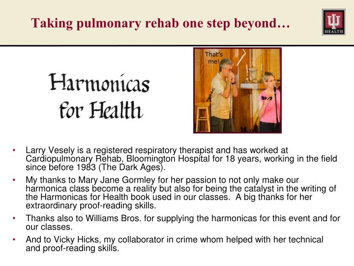 taking pulmonary rehab one step beyond n.