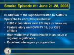 smoke episode 1 june 21 28 20083