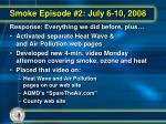 smoke episode 2 july 6 10 20081