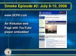 smoke episode 2 july 6 10 20083