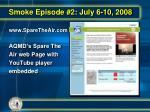 smoke episode 2 july 6 10 20084