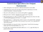 conversion specifiers for output statements1
