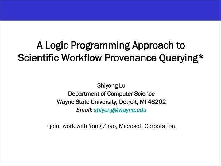 a logic programming approach to scientific workflow provenance querying n.