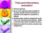 first level interventions examples