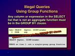 illegal queries using group functions
