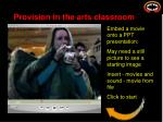 provision in the arts classroom10
