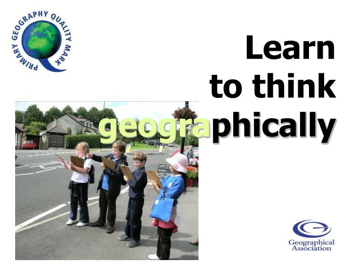 learn to think geogra phically n.