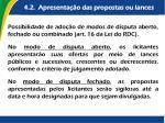 4 2 apresenta o das propostas ou lances