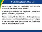4 4 habilita o art 14 da lei