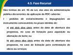 4 5 fase recursal