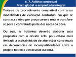 6 7 aditivo contratual pre o global e empreitada integral1