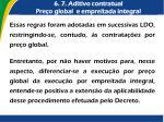 6 7 aditivo contratual pre o global e empreitada integral2