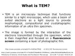 lecture 6 transmission electron microscopy tem scanning transmission electron microscopy stem1