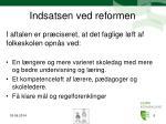 indsatsen ved reformen