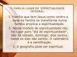 i familia lugar de espiritualidade integral