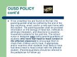 ousd policy cont d