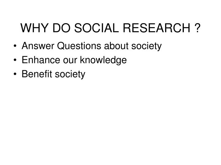 why do social research n.