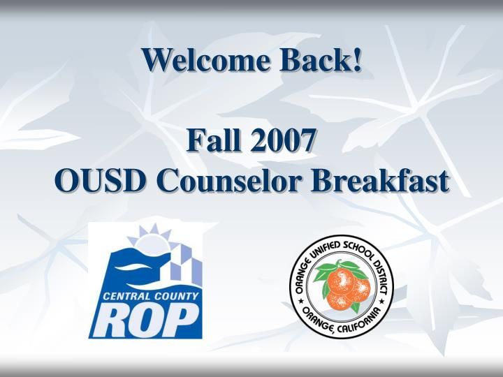 welcome back fall 2007 ousd counselor breakfast n.