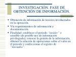 investigaci n fase de obtenci n de informaci n
