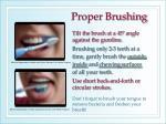 proper brushing