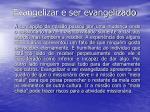 evangelizar e ser evangelizado