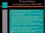 planned budget accomplishments 2005 2006