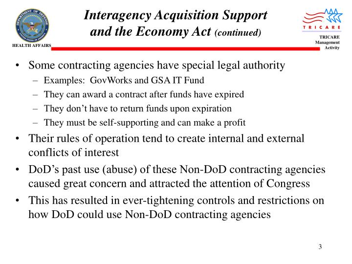 Interagency acquisition support and the economy act continued