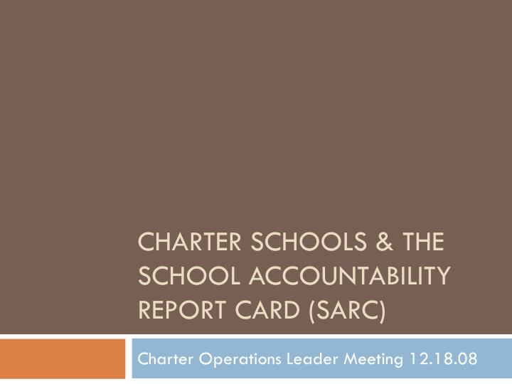 charter schools the school accountability report card sarc n.