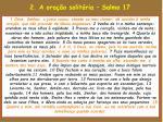 2 a ora o solit ria salmo 17