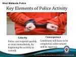 key elements of police activity