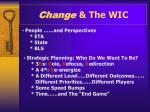 change the wic