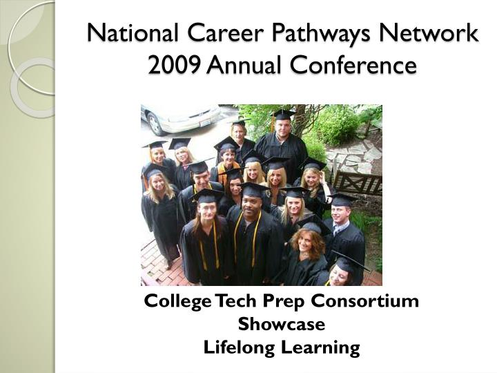 national career pathways network 2009 annual conference n.