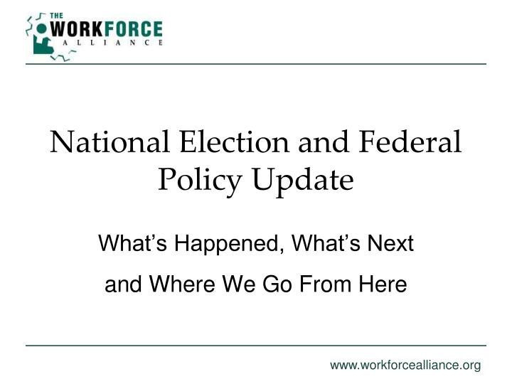 national election and federal policy update n.