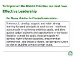 to implement the district priorities we must have effective leadership