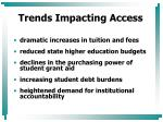 trends impacting access