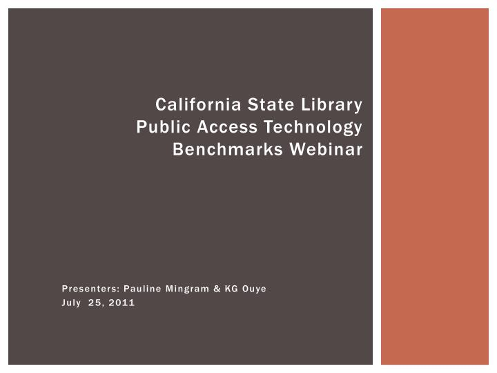 california state library public access technology benchmarks webinar n.