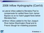 2006 inflow hydrographs cont d