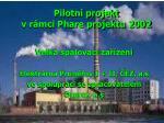 pilotn projekt v r mci phare projektu 2002